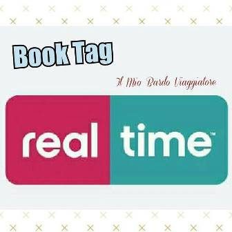 REAL TIME Book Tag